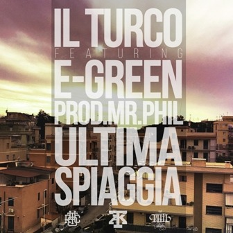 Photo of Ultima spiaggia, il singolo firmato da Il Turco in feat. con E-green