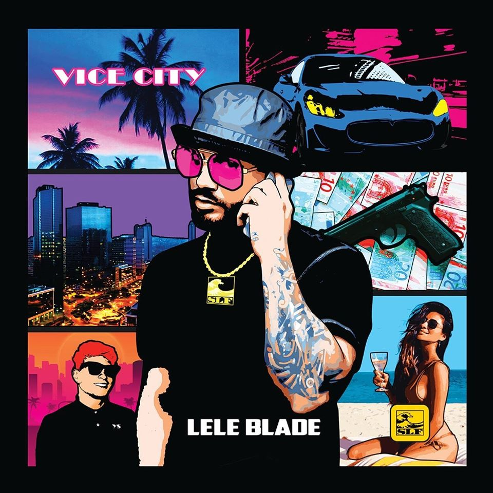 "Photo of ""Vice City"" è il nuovo Ep di Lele Blade. Ascoltalo ora!"