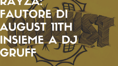 Photo of L'intervista a RayZa: fautore di August 11th insieme a Dj Gruff